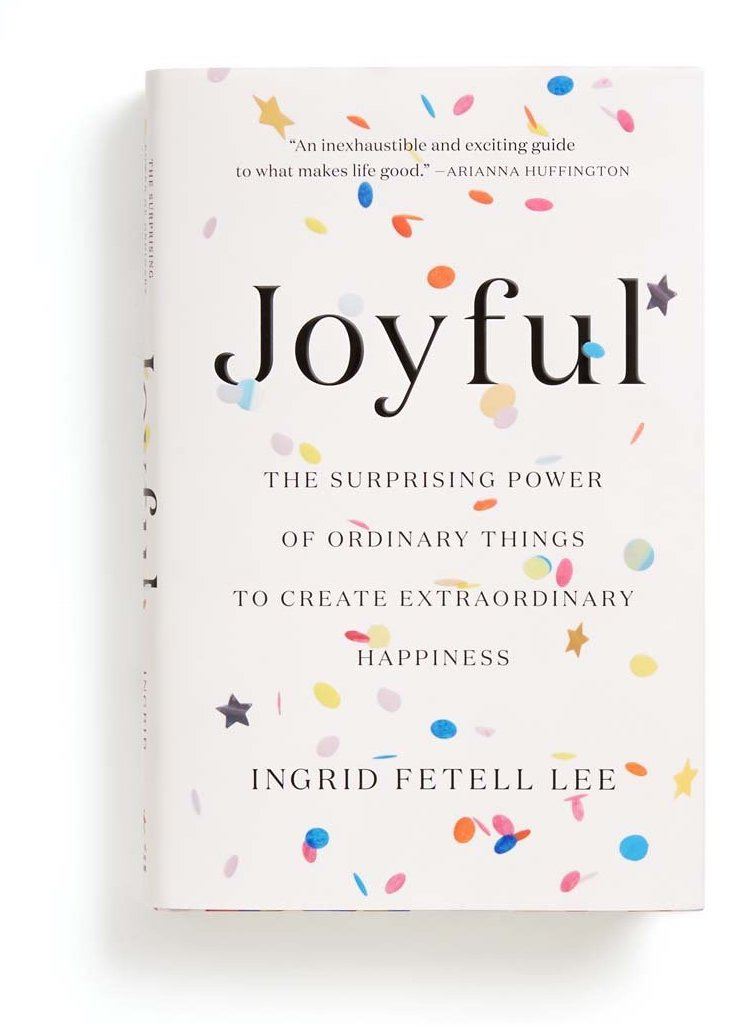 ban.do - joyful the surprising power of ordinary things to create extraordinary happiness $28